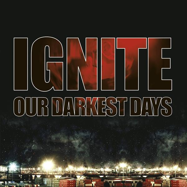 Our Darkest Days (Re-issue 2017)