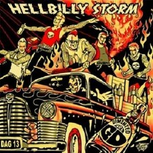 Hellbilly Storm (2010 Edition plus 1 Bonustrack)