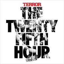 The 25th Hour  (Ltd. CD Edition)